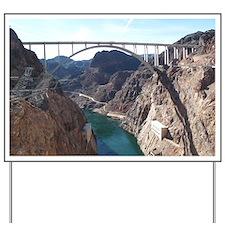 View of bridge behind Hoover Dam. Yard Sign