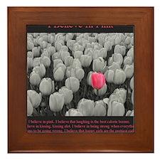 I Believe In Pink Framed Tile