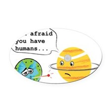 Humans... Oval Car Magnet
