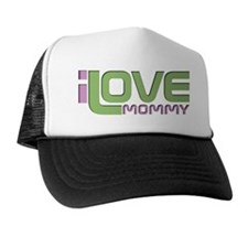 I love Mommy Trucker Hat