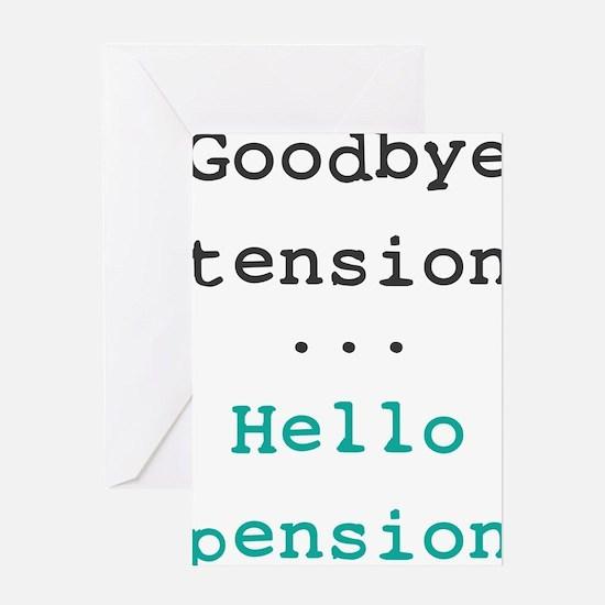 Goodbye tension Greeting Card