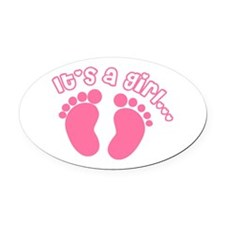 Its a Girl Oval Car Magnet