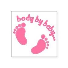 "Body by Baby Square Sticker 3"" x 3"""
