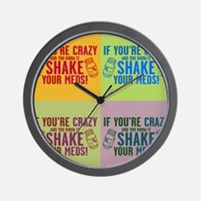Crazy and know it humor Wall Clock
