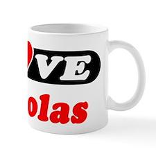 I Love Nickolas Mug