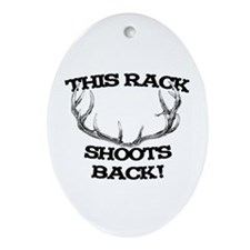 This Rack Shoots Back Oval Ornament
