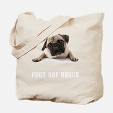 Pugs Not Drugs Tote Bag