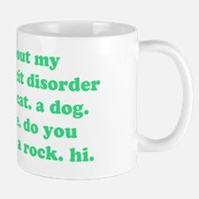 Ask me about my attention deficit disor Mug