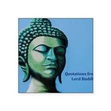 "Buddha Spiritual Saying Square Sticker 3"" x 3"""