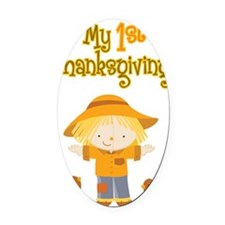 Scarecrow My First Thanksgiving Oval Car Magnet