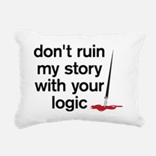 Dont ruin my story with  Rectangular Canvas Pillow