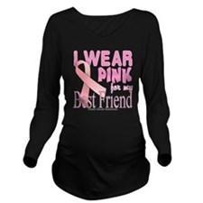 I Wear Pink for my B Long Sleeve Maternity T-Shirt