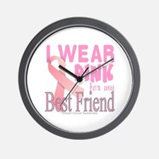 I Wear Pink for my Best Friend Breast C Wall Clock