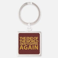 END OF THE WORLD Square Keychain