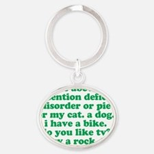 Funny My ADD ADHD Quote - Green Oval Keychain