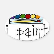 I Paint Oval Car Magnet