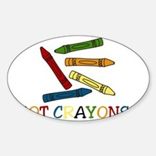 Got Crayons? Decal