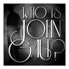"Who is John Galt? Square Car Magnet 3"" x 3"""