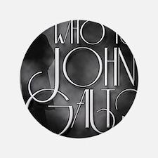 "Who is John Galt? 3.5"" Button"