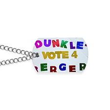 Vote 4 Dunkleberger Dog Tags