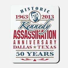 JFK Kennedy Assassination Anniversary 19 Mousepad