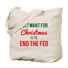 All I Want for Christmas is to End the Fed Tote Ba