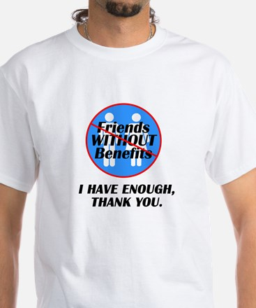 Friends without Benefits White T-Shirt