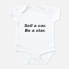 Sell a Car, Be a Star - Car Sales Infant Bodysuit