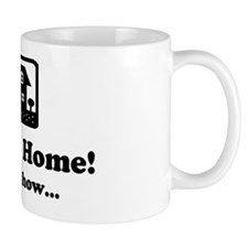 Work at Home - Ask Me How Design Mug