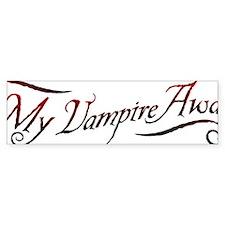 My Vampire Awaits Bumper Sticker