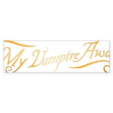My Vampire Awaits Gold Bumper Sticker