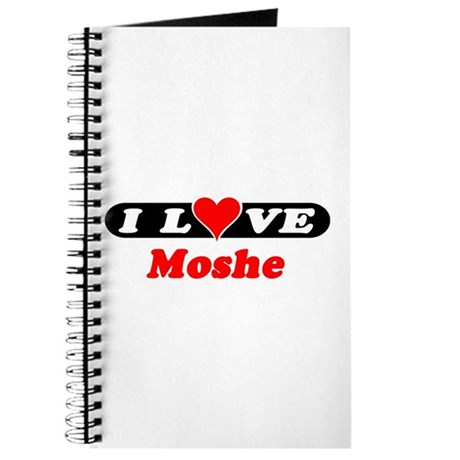I Love Moshe Journal