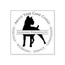 "About Time Cane Corso Logo  Square Sticker 3"" x 3"""