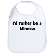 Rather be a Minnow Bib