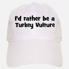 Rather be a Turkey Vulture Hat