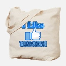 I Like Thumbsucking! 2 Tote Bag