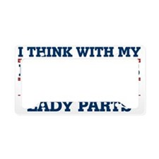 I think with my lady smarts,  License Plate Holder