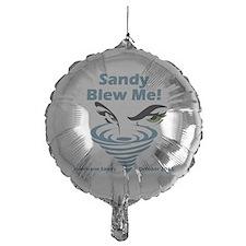 Sandy Blew Me Balloon