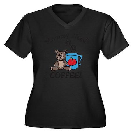 Mommy Needs Women's Plus Size Dark V-Neck T-Shirt