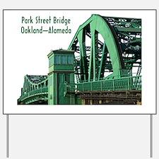 Park Street Bridge Shirt Yard Sign