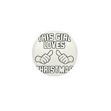 This Girl Loves Christmas Mini Button