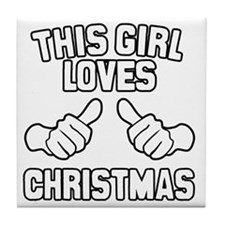 This Girl Loves Christmas Tile Coaster
