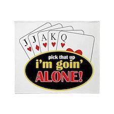 Im Going Alone Throw Blanket