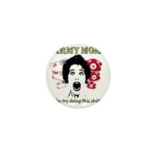 Psycho and Crazy Army Mom Mini Button