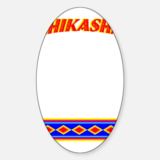 CHIKASHA Sticker (Oval)