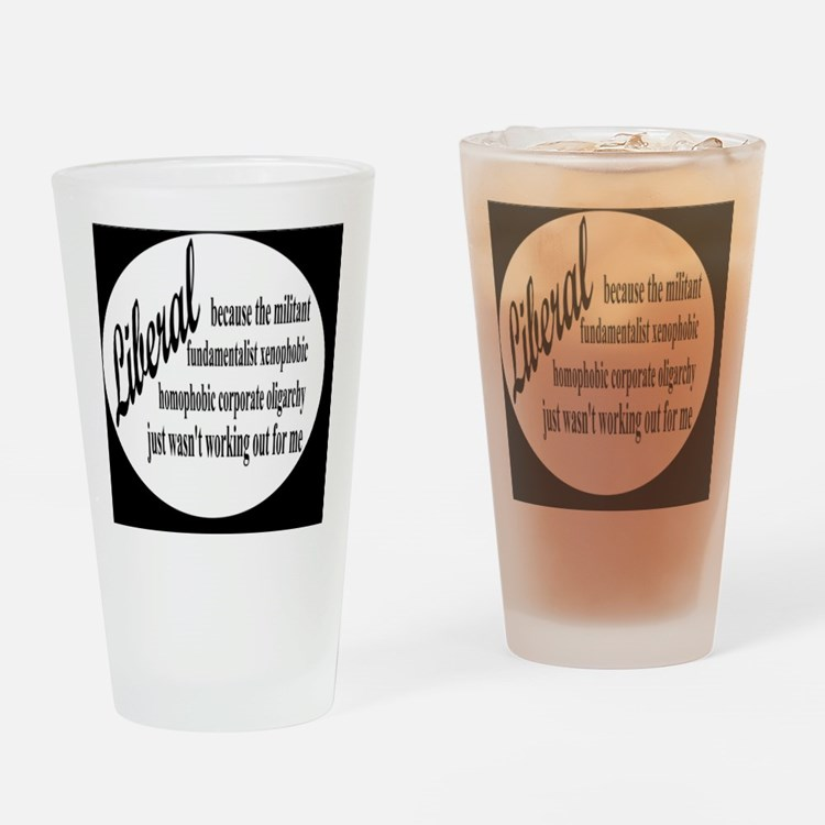 liberalexpbutton Drinking Glass