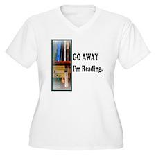 Go Away Im Readin T-Shirt