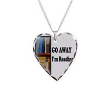 Go Away Im Reading Necklace Heart Charm
