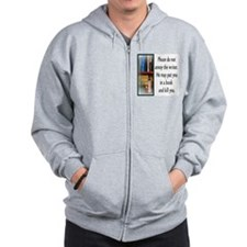 Do not annoy the writer (male version) Zip Hoodie
