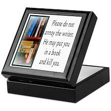 Do not annoy the writer (male version Keepsake Box